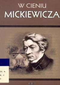 W cieniu Mickiewicza - Jacek Lyszczyna, Magdalena Bąk