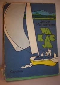 Wakacje - Jerzy Putrament