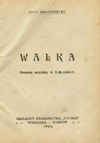 Walka - John Galsworthy