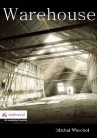 Warehouse - Warchoł Michał