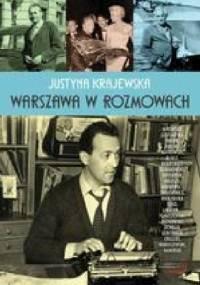 Warszawa w rozmowach - Justyna Krajewska