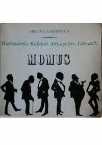Warszawski Kabaret Artystyczno-Literacki Momus - Helena Karwacka