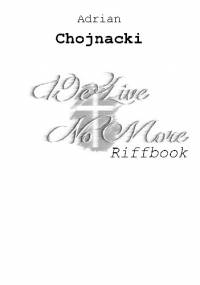 We Live No More Riffbook - Adrian Chojnacki