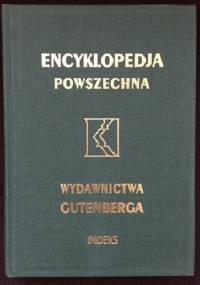 """Wielka ilustrowana encyklopedja powszechna Wydawnictwa """"Gutenberga"""". Indeks - praca zbiorowa"""