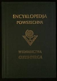 """Wielka ilustrowana encyklopedja powszechna Wydawnictwa """"Gutenberga"""". Tom IX - praca zbiorowa"""