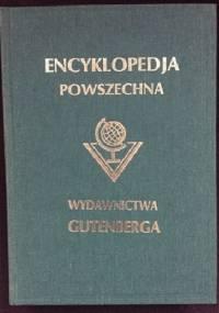 """Wielka ilustrowana encyklopedja powszechna Wydawnictwa """"Gutenberga"""". Tom VI - praca zbiorowa"""