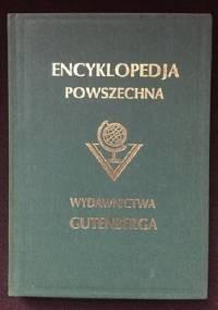 """Wielka ilustrowana encyklopedja powszechna Wydawnictwa """"Gutenberga"""". Tom X - praca zbiorowa"""
