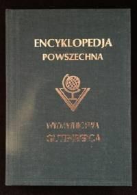 """Wielka ilustrowana encyklopedja powszechna Wydawnictwa """"Gutenberga"""". Tom XII - praca zbiorowa"""
