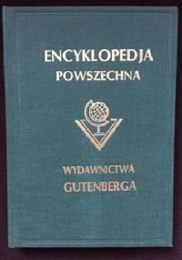 """Wielka ilustrowana encyklopedja powszechna wydawnictwa """"Gutenberga"""". Tom XVII - praca zbiorowa"""