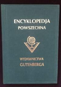 """Wielka ilustrowana encyklopedja powszechna Wydawnictwa """"Gutenberga"""". Tom XX - praca zbiorowa"""