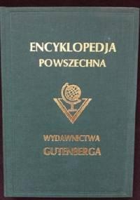 """Wielka ilustrowana encyklopedja powszechna Wydawnictwa """"Gutenberga"""". Tom XXI - praca zbiorowa"""