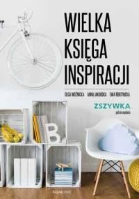 Wielka księga inspiracji - Ewa Rokitnicka, Anna Jakubowska