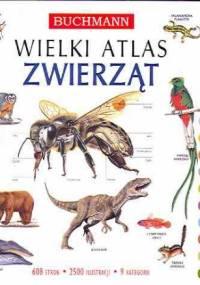 Wielki atlas zwierząt - praca zbiorowa