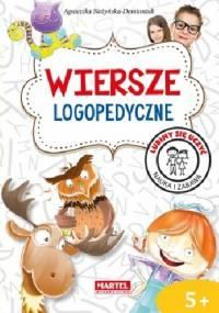 Wiersze logopedyczne - Agnieszka Nożyńska-Demianiuk