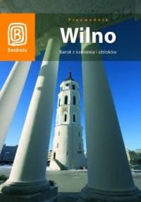 Wilno. Barok z kamienia i obłoków (wydanie III) - Jadwiga Rogoża