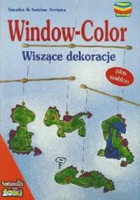 Window-color. Wiszące dekoracje - Sandra Arriens, Sabine Arriens