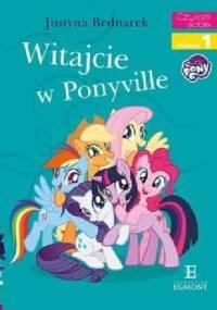 Witajcie w Ponyville - Justyna Bednarek