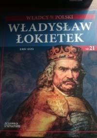 Władysław Łokietek - praca zbiorowa