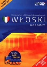 Włoski raz a dobrze. Intensywny kurs w 30 lekcjach + 3 CD - Aleksandra Leoncewicz
