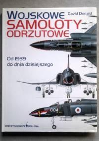 Wojskowe samoloty odrzutowe - David Donald