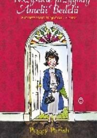 Wszystkie przygody Amelii Bedelii - Peggy Parish