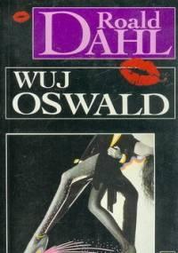 Wuj Oswald - Roald Dahl