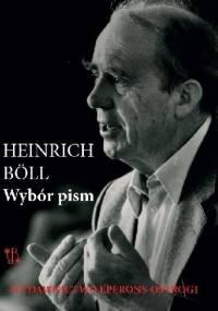 Wybór pism - Heinrich Böll