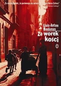 Za worek kości - Lluis-Anton Baulenas