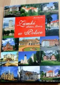 Zamki, pałace, dwory w Polsce - Marek Gaworski