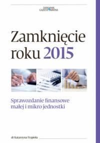 Zamknięcie roku 2015 - Katarzyna Trzpioła