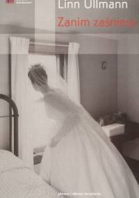 Zanim zaśniesz - Linn Ullmann