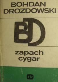 Zapach cygar - Bohdan Drozdowski