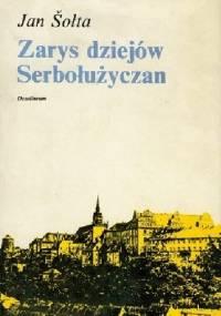 Zarys dziejów Serbołużyczan - Jan Šołta