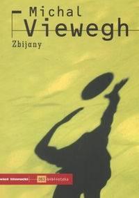 Zbijany - Michal Viewegh