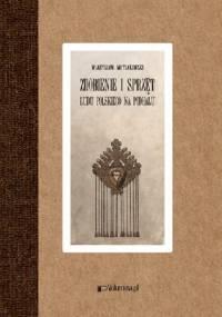 Zdobienie i sprzęt ludu polskiego na Podhalu - Władysław Matlakowski