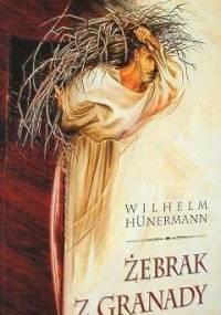 Żebrak z Granady - Wilhelm Hünermann