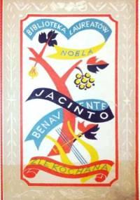 Źle kochana - Jacinto Benavente
