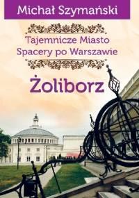 Żoliborz - Michał Szymański