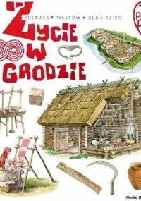 Życie w grodzie - Jarosław Gryguć