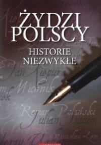 Żydzi polscy. Historie niezwykłe - Witold Sienkiewicz, Magdalena Prokopowicz
